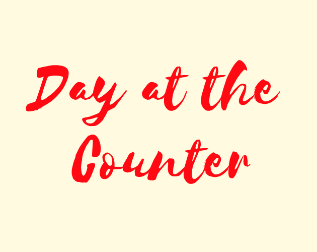 Day at the Counter