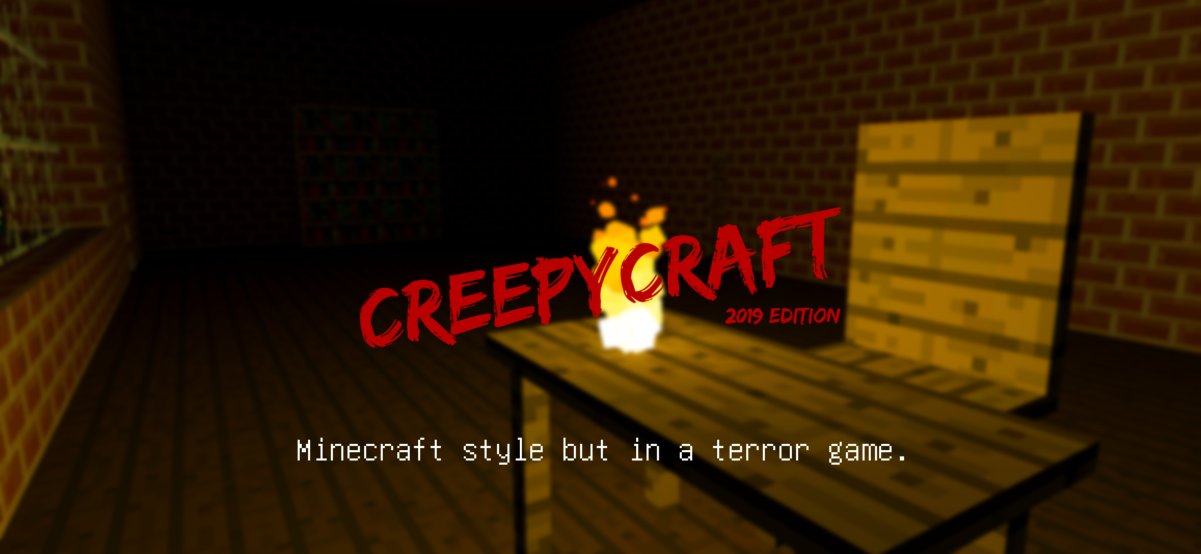 "CreepyCraft ""2019 Edition"""