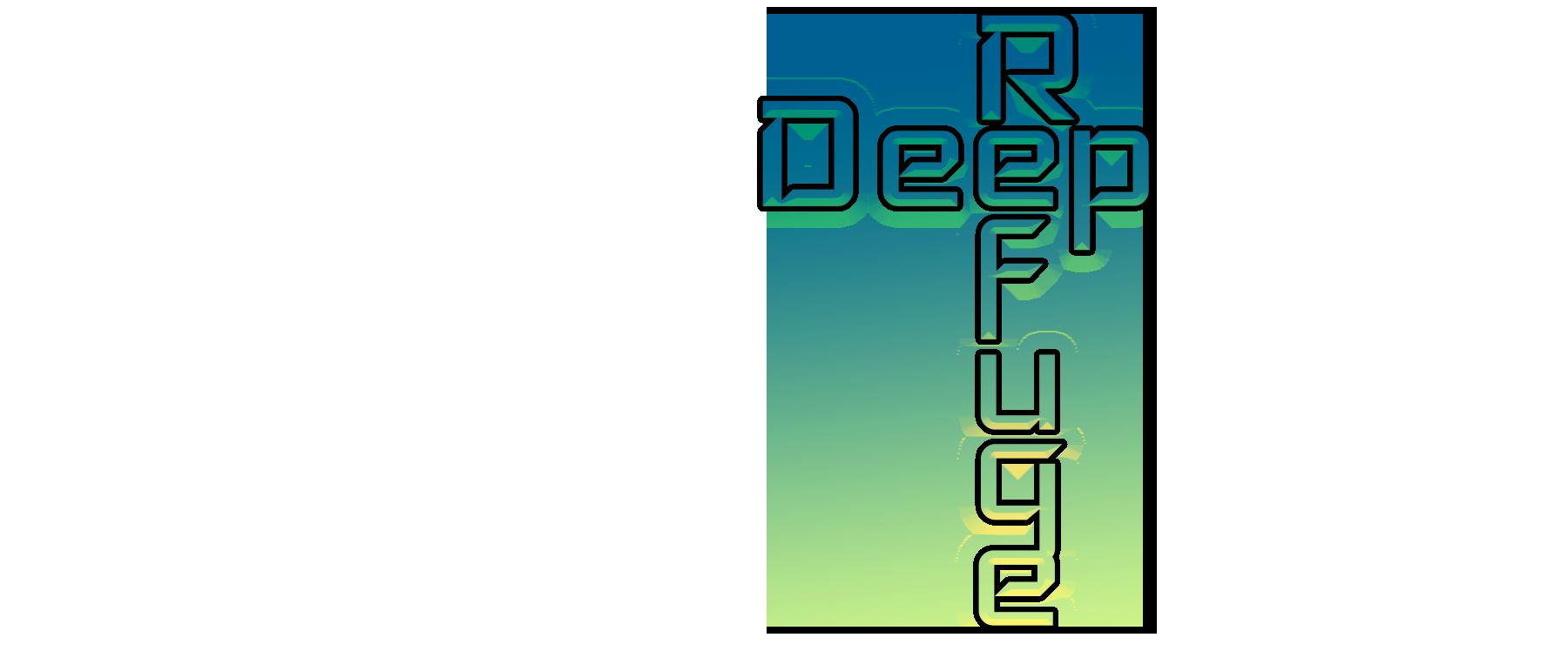 Deep Refuge