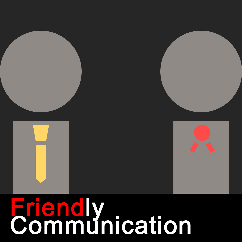 Friendly Communication