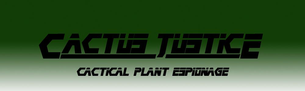 Cactus Justice