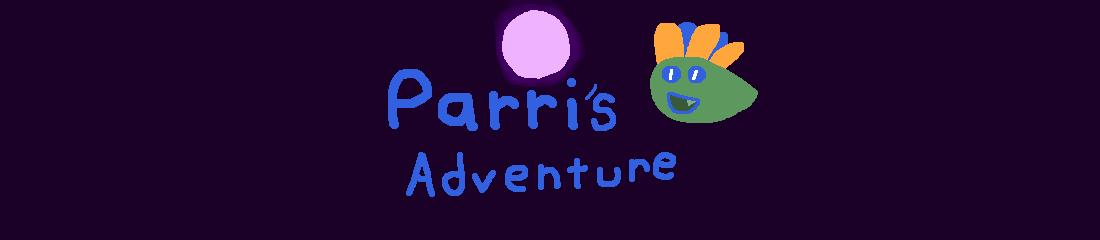 Parri's Adventure