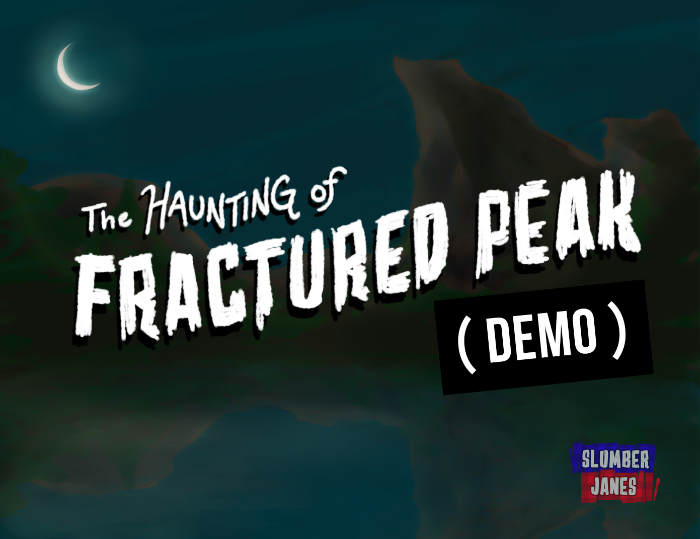 The Haunting of Fractured Peak (demo)