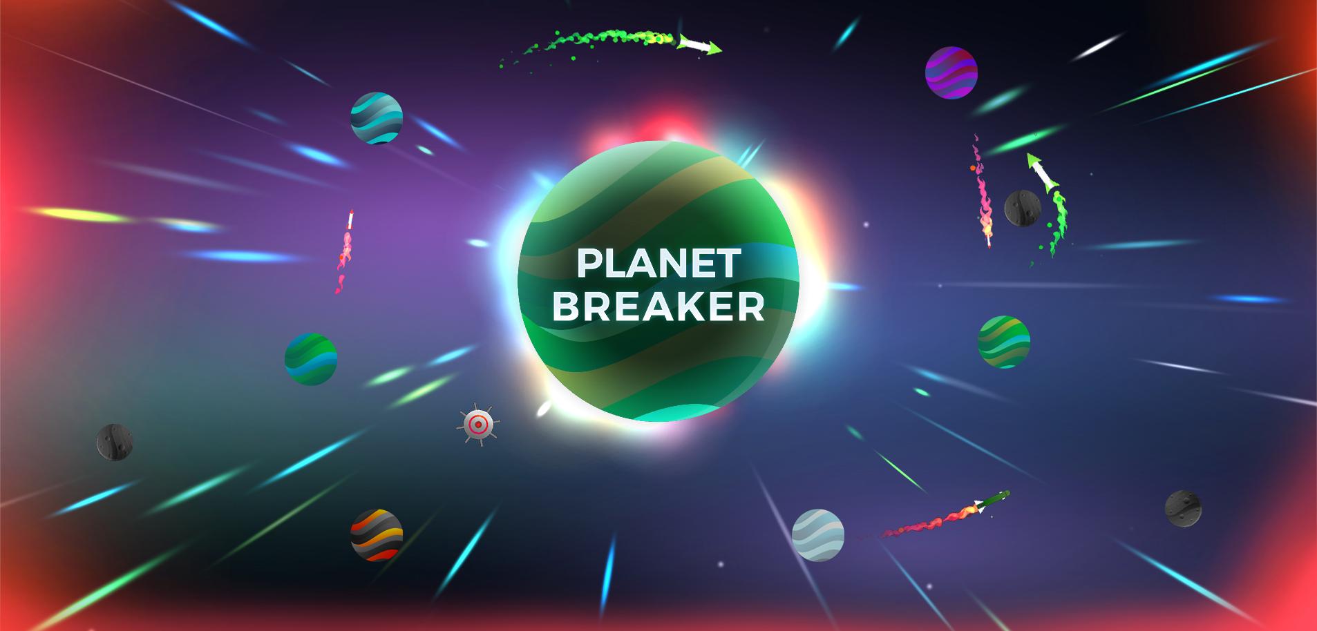 Planet Breaker - Mobile multiplayer