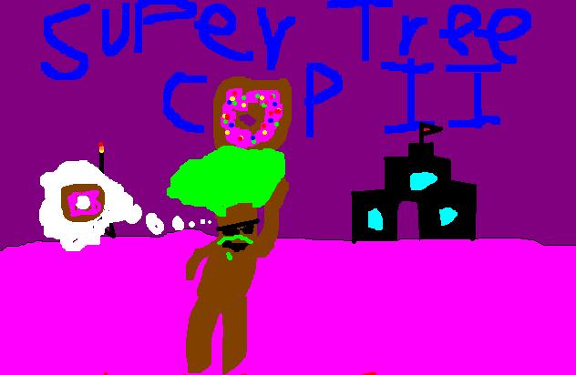 Super Tree Cop 2