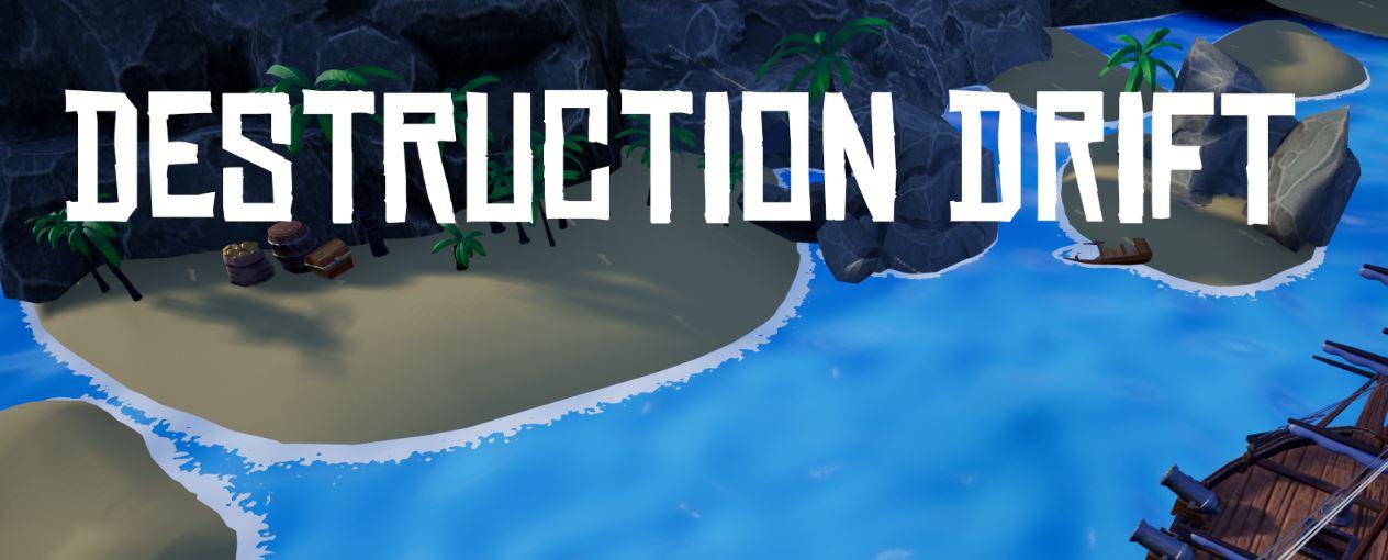 Destruction Drift