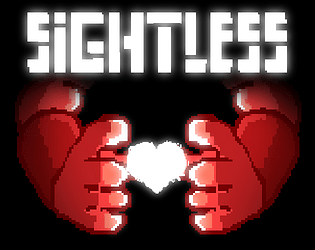 Sightless by AbsurdWaffle for Brackeys Game Jam #2 - itch io