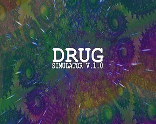 Drug Simulator V.1.0 [Free] [Simulation] [Windows]