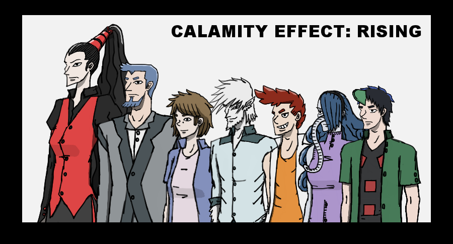 Calamity Effect: Rising (On hold)