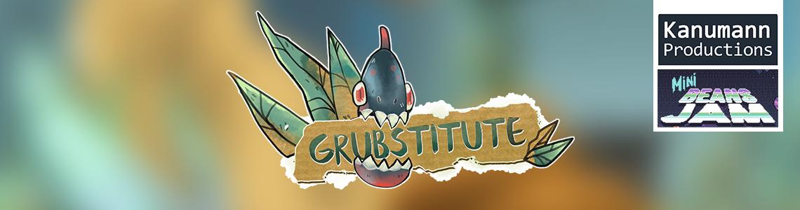 Grubstitute