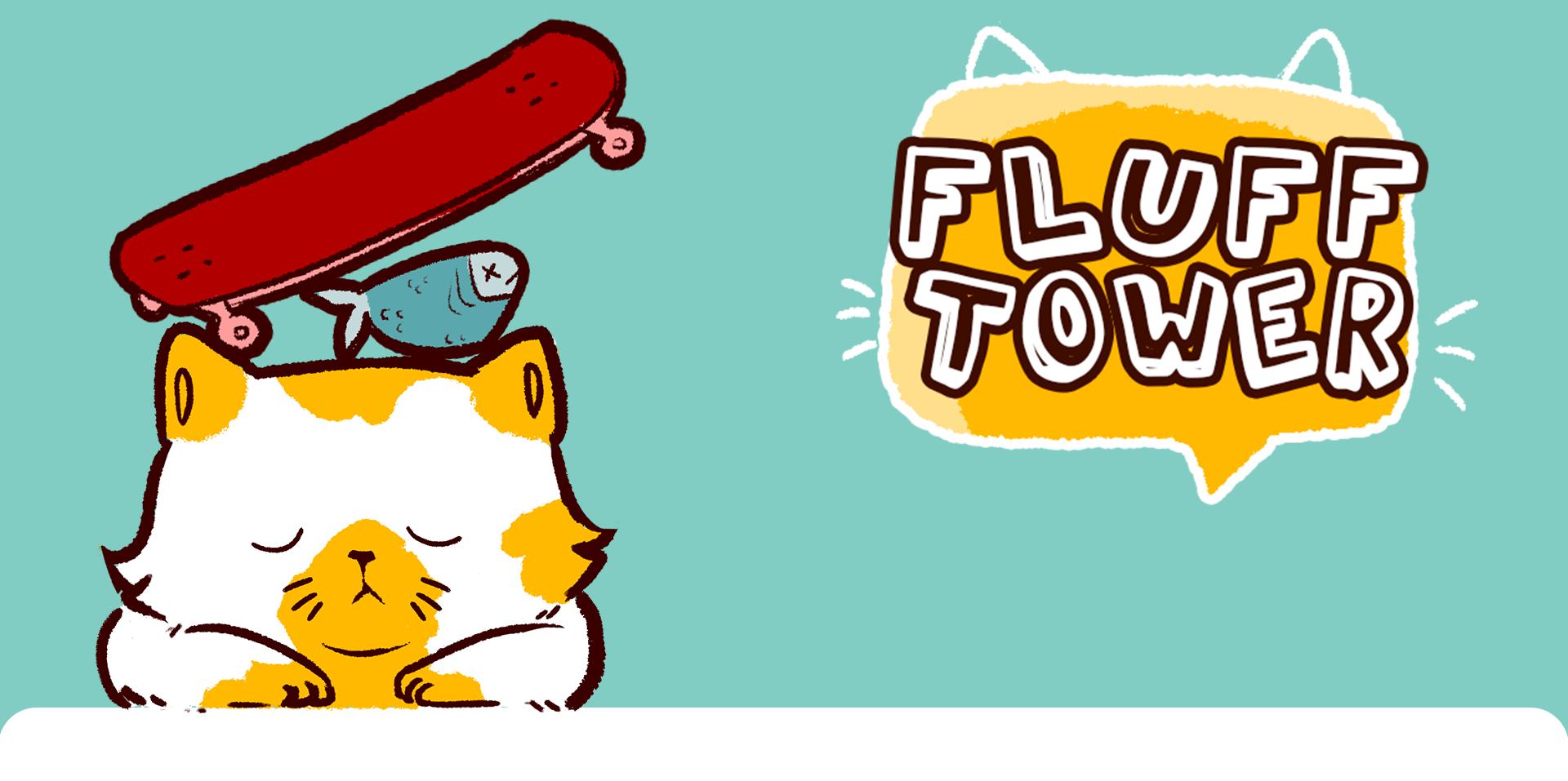 Fluff Tower