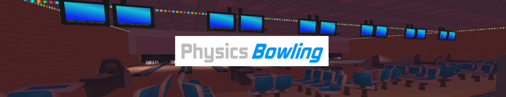 Physics Bowling