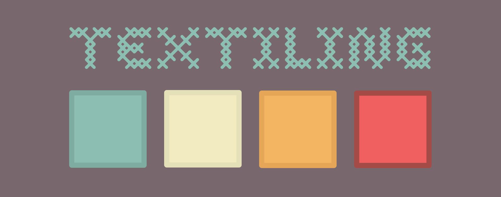 Textiling