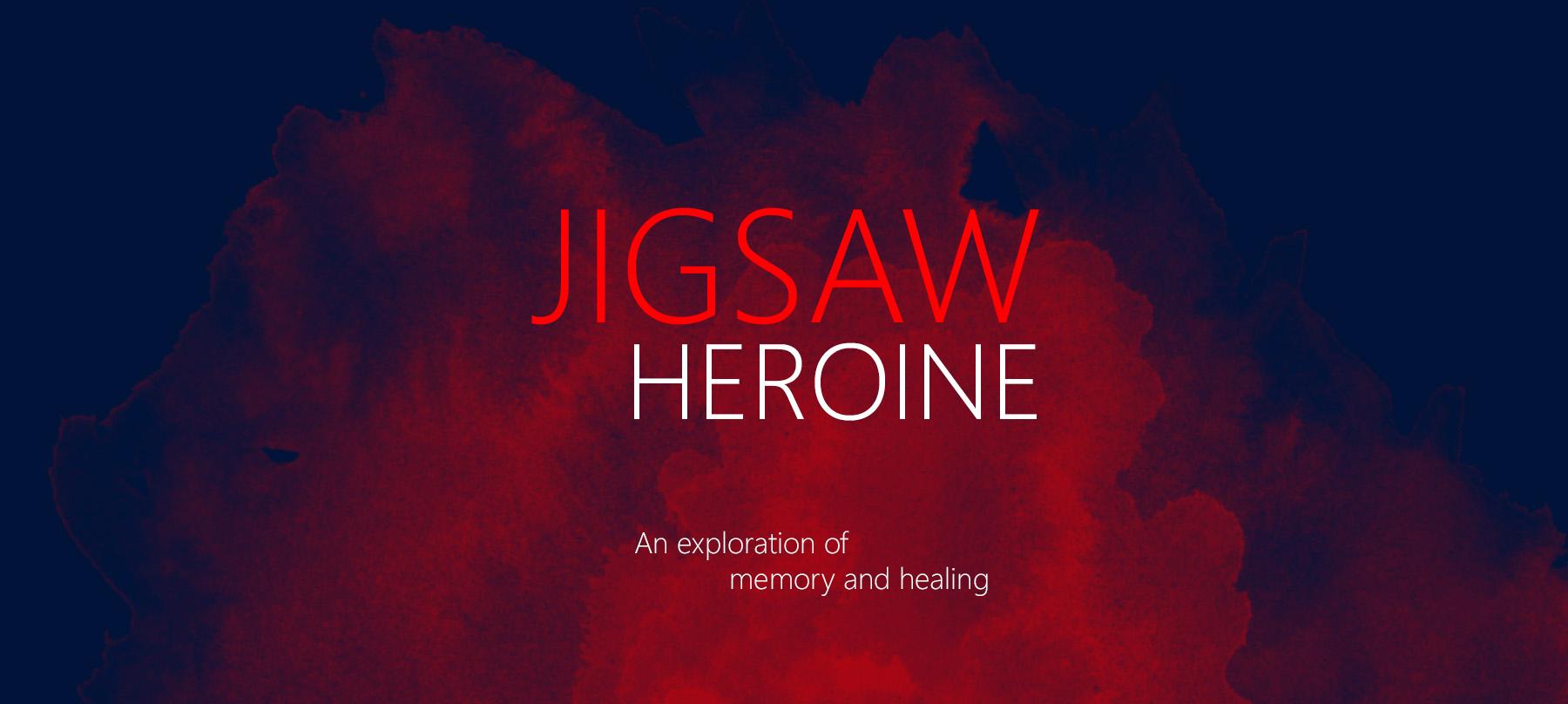 JIGSAW HEROINE