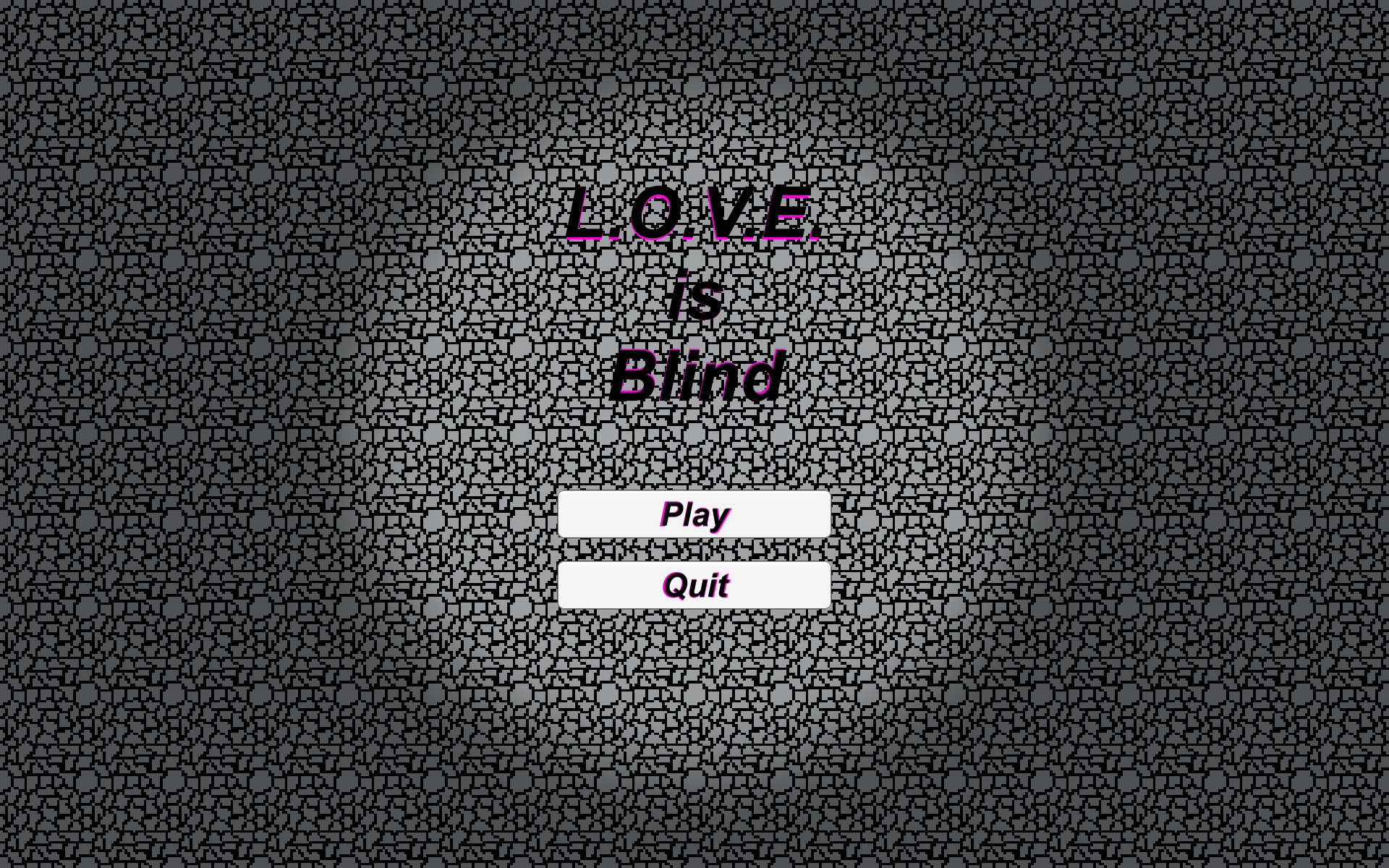 Love is Blind by MMGames&more for Brackeys Game Jam #2 - itch io