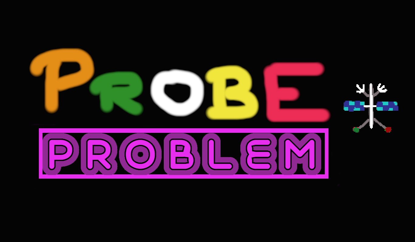 Probe Problem