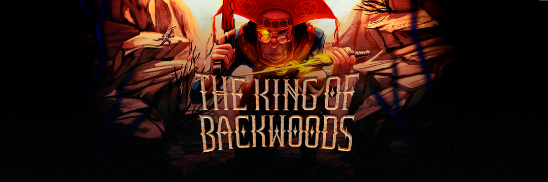 The King of Backwoods