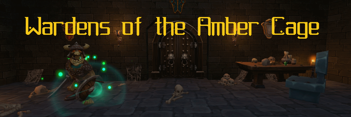 Wardens of the Amber Cage VR