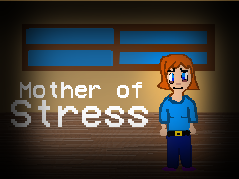 Mother Of Stress