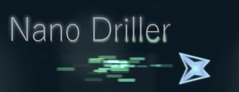 Nano Driller
