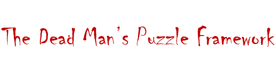 The Dead Man's Puzzle Framework