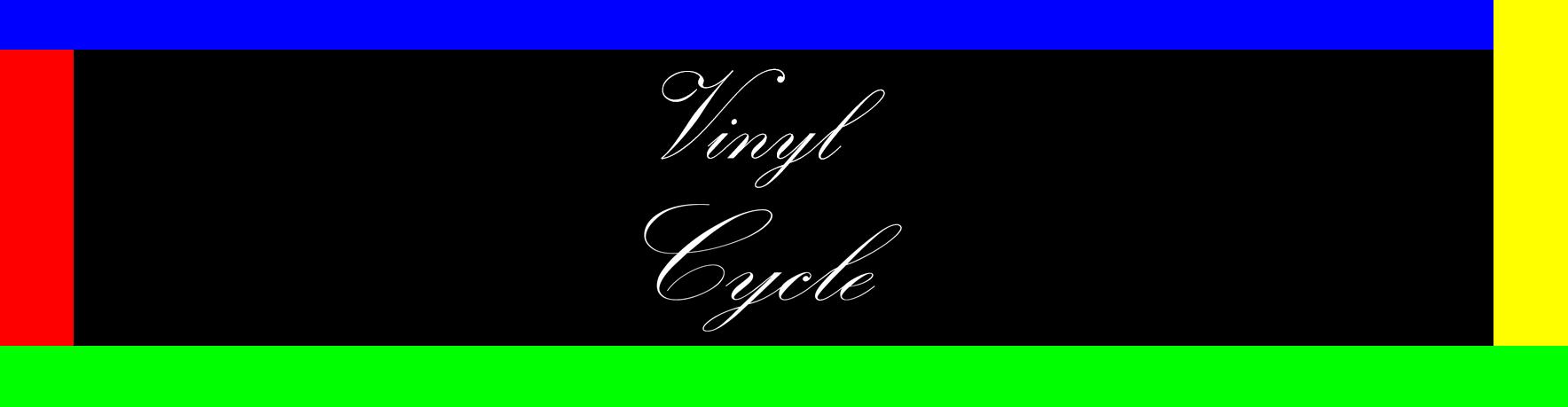 Vinyl Cycle