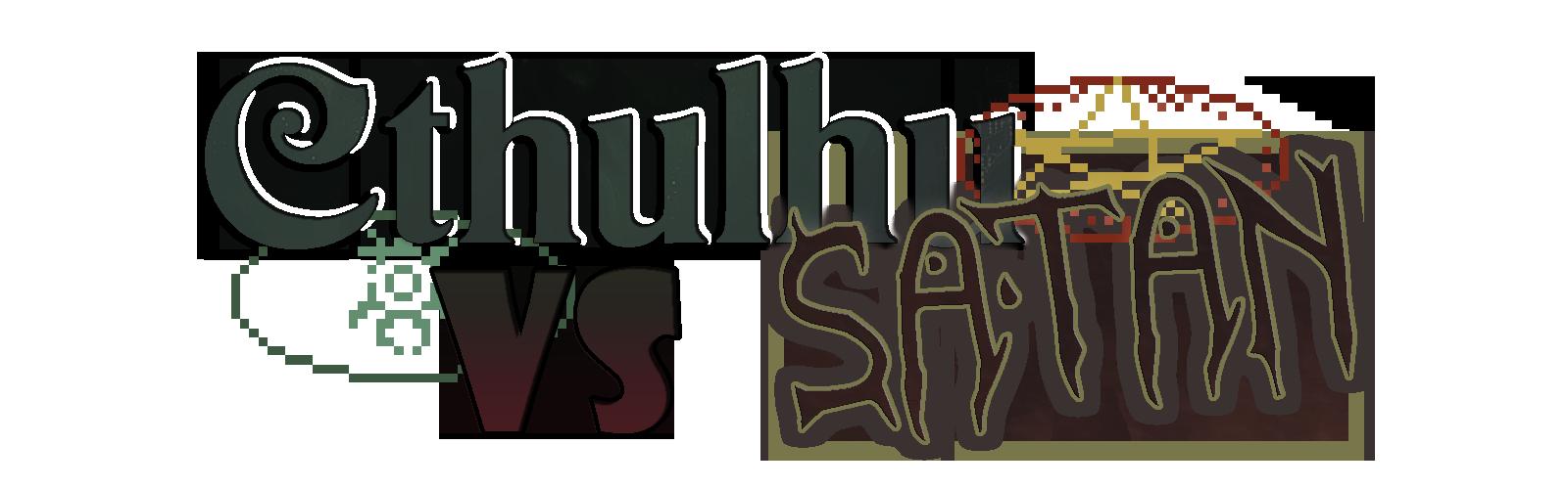 Cthulhu vs Satan