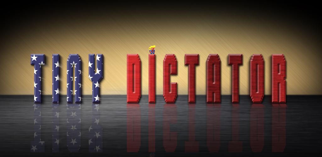 Tiny Dictator