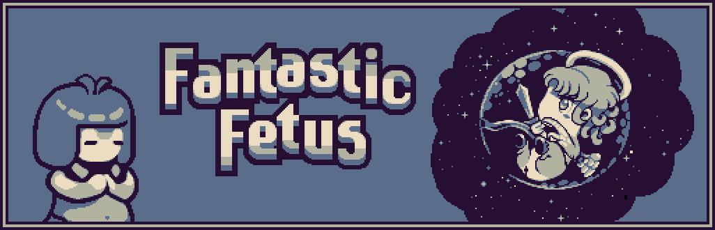 Fantastic Fetus
