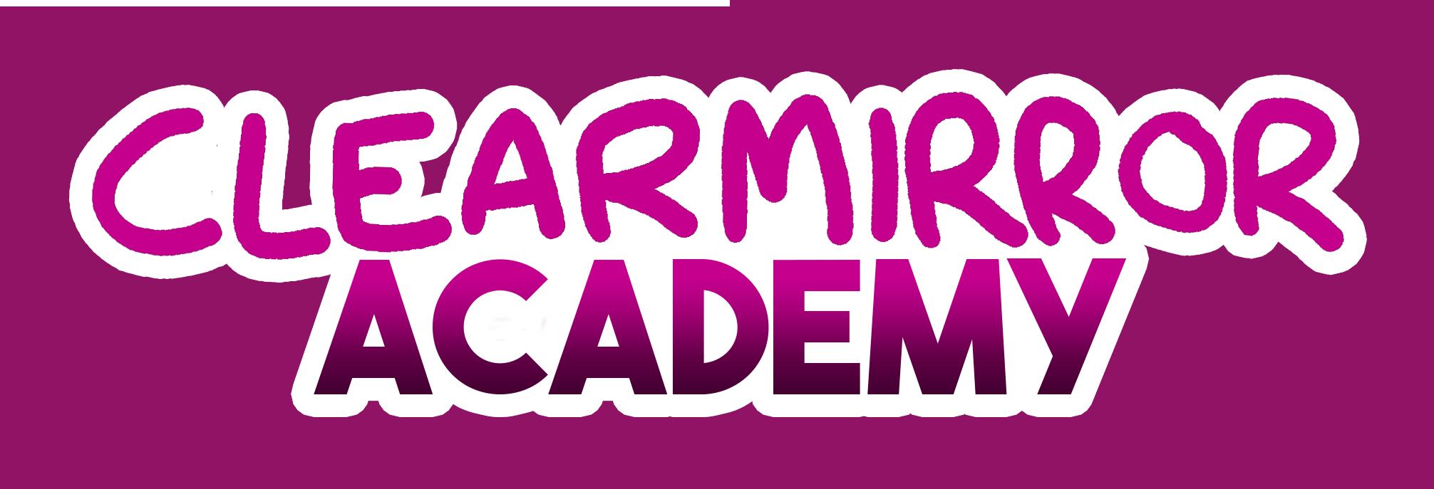 Clearmirror Academy