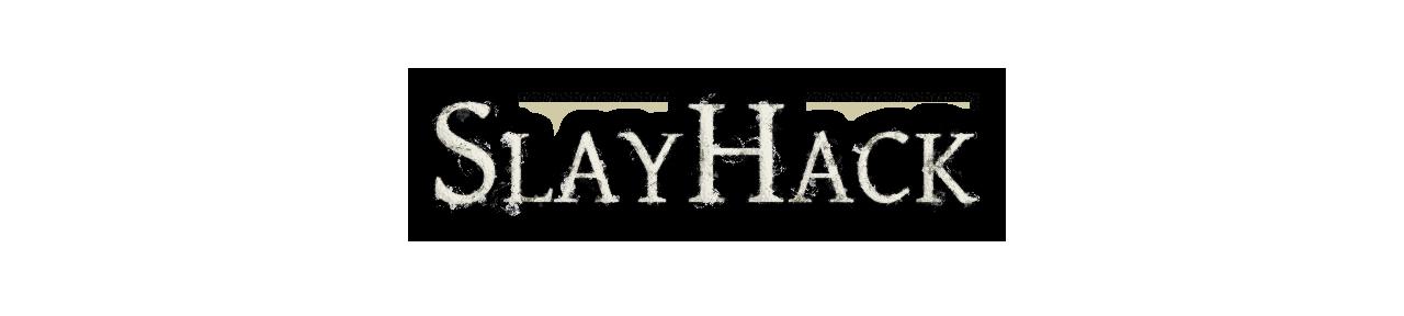 SlayHack