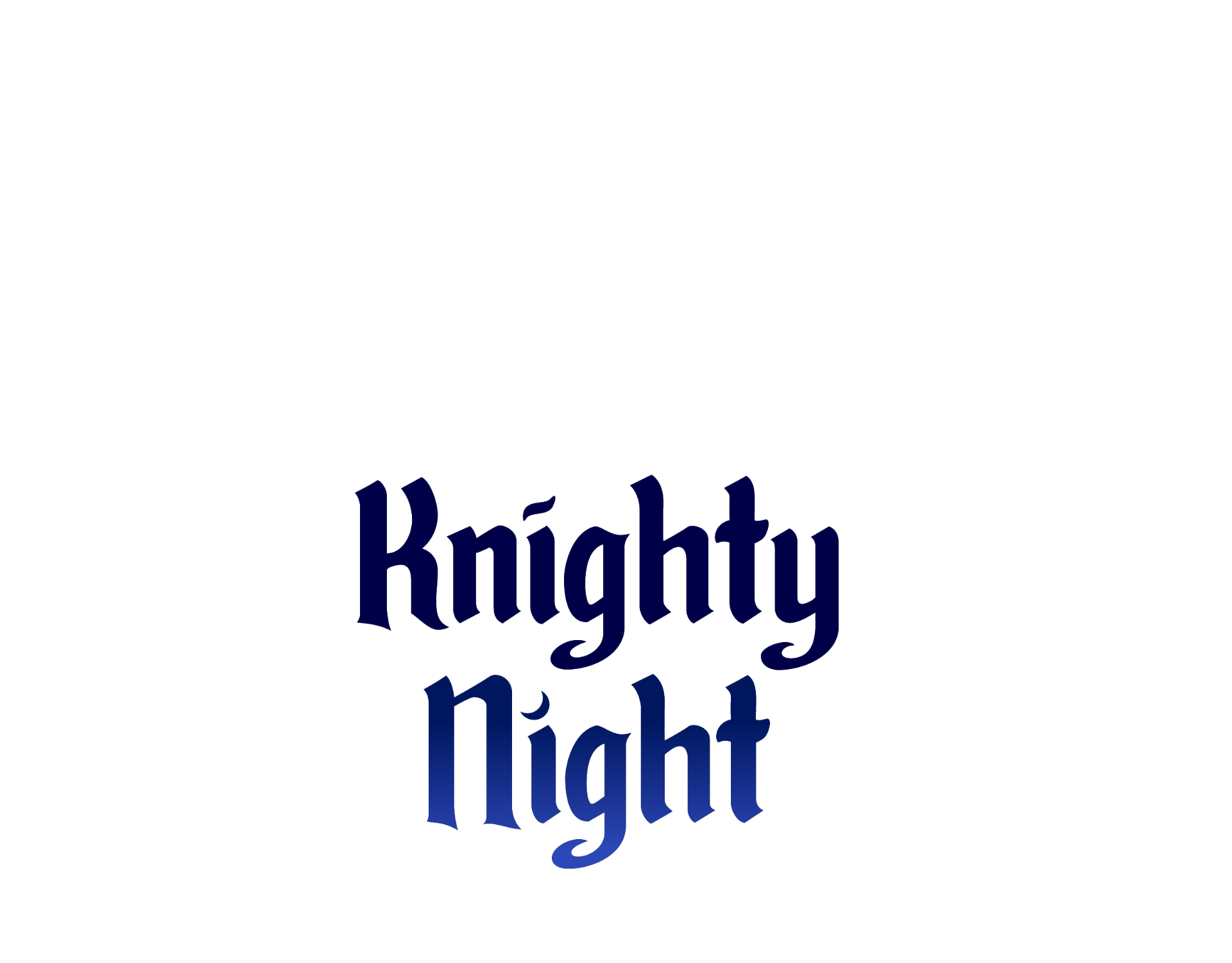Knighty Night
