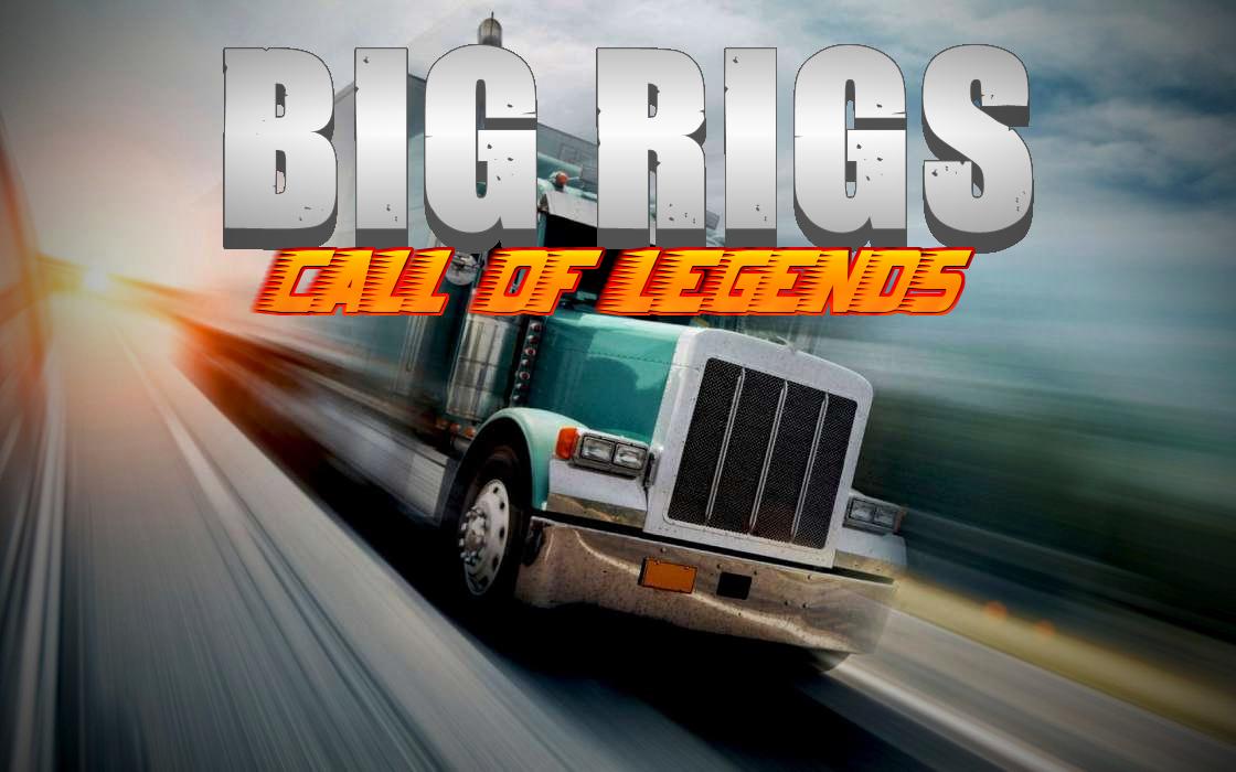 Big Rigs: Call of Legends
