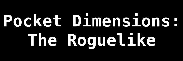 Pocket Dimensions RL