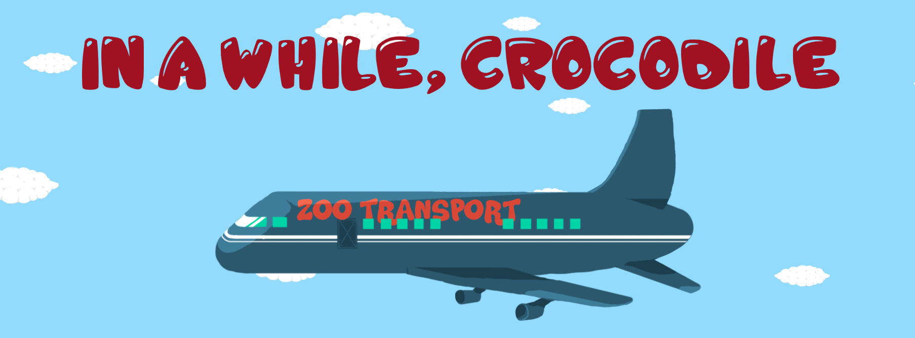 In a While, Crocodile