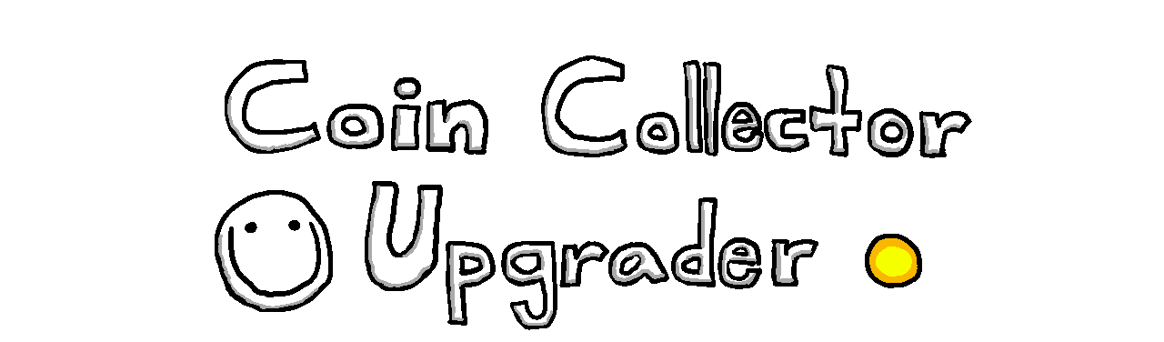 Coin Collector Upgrader