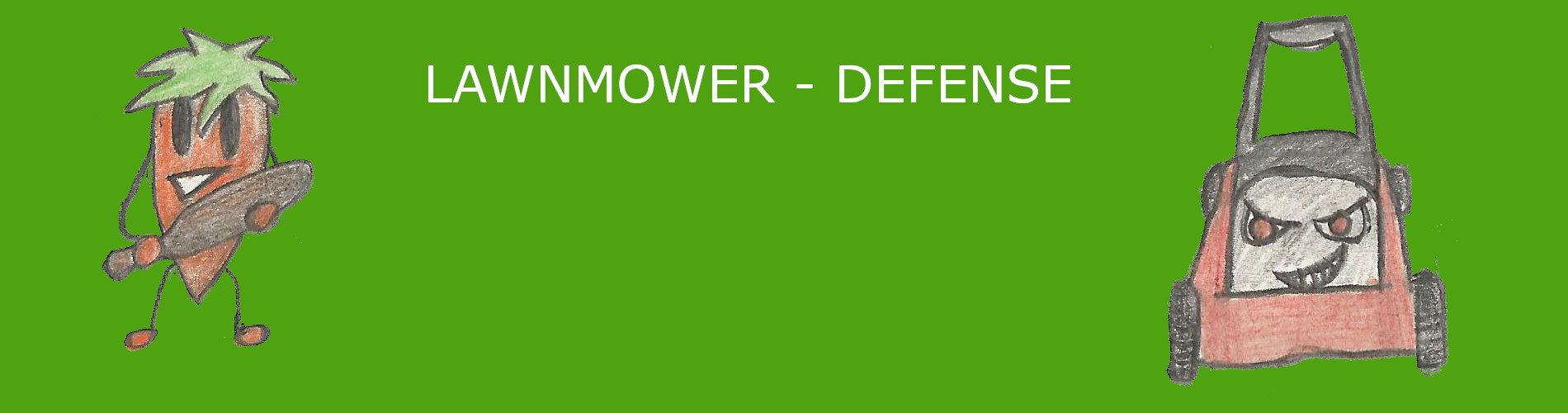 Lawnmower Defense
