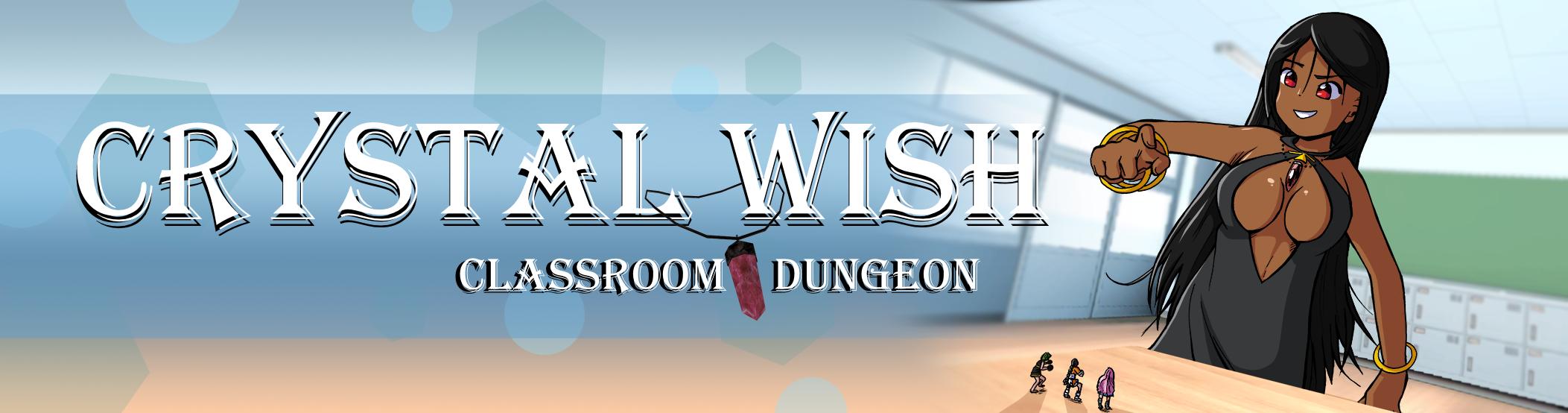 Crystal Wish - Classroom Dungeon