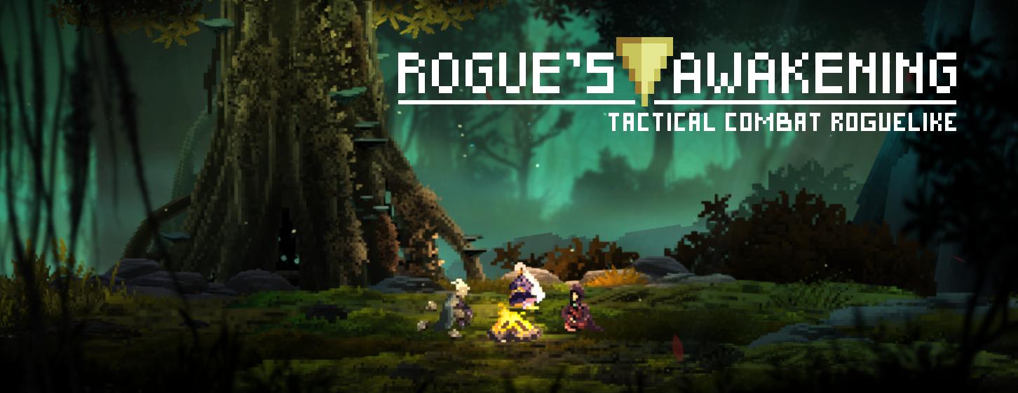 Rogue's Awakening