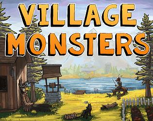 Village Monsters [$14.99] [Simulation] [Windows] [macOS] [Linux]