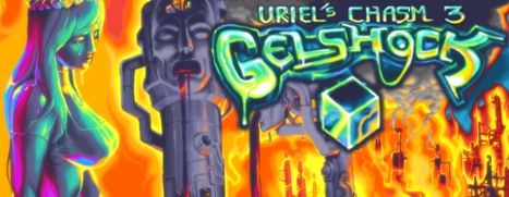 Uriel's Chasm 3: Gelshock (early access )