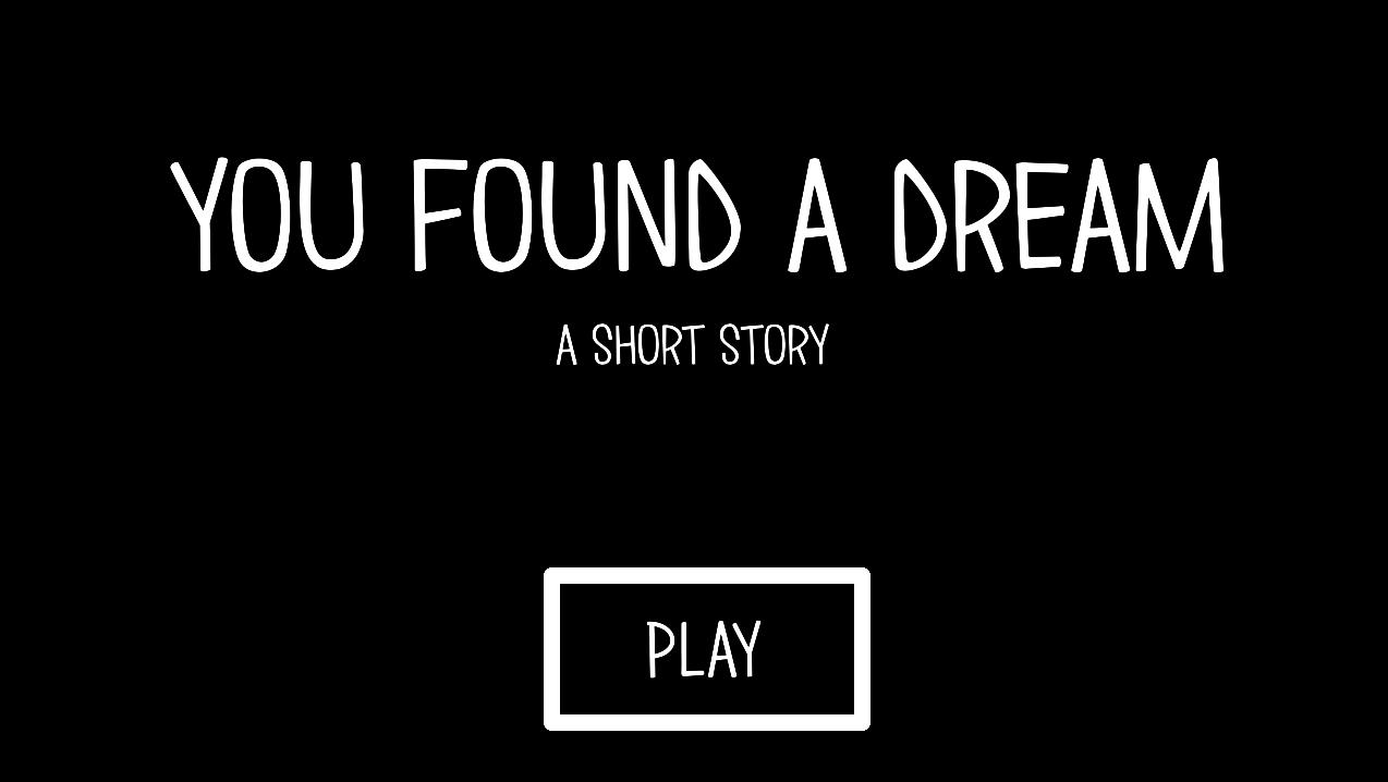 You Found A Dream