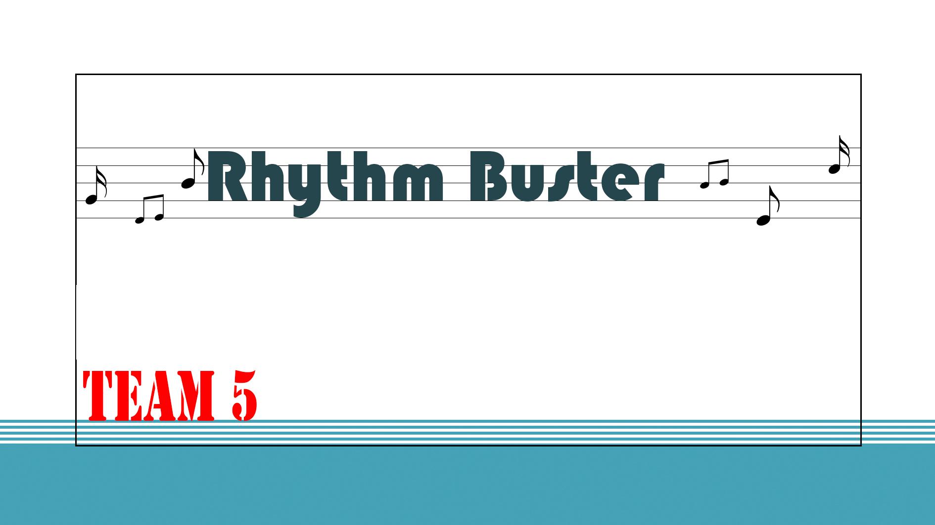 Rhythm Buster