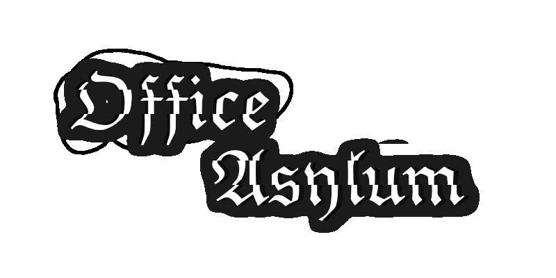 Office Asylum