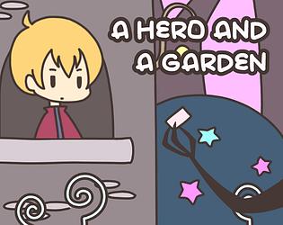 A HERO AND A GARDEN [jam ver.] [Free] [Visual Novel] [Windows] [macOS] [Linux]