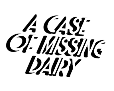 A Case Of Missing Dairy