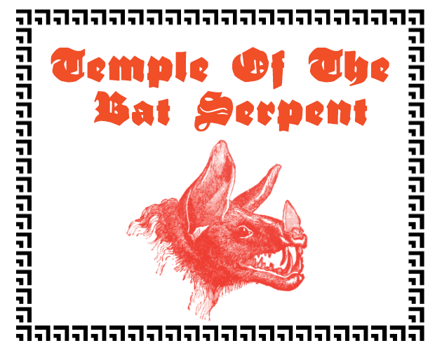Temple Of The Bat Serpent