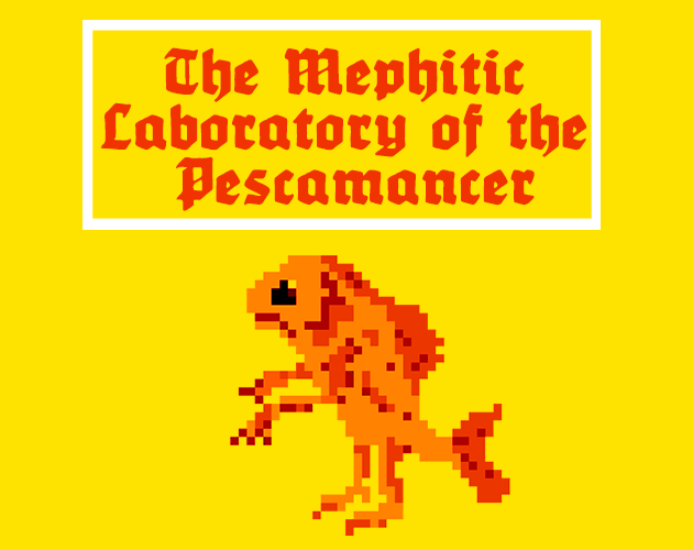 The Mephitic Laboratory Of The Pescamancer