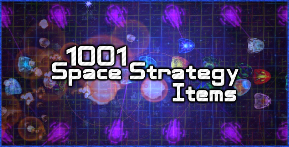 1001 Space Strategy Items (Video Included)