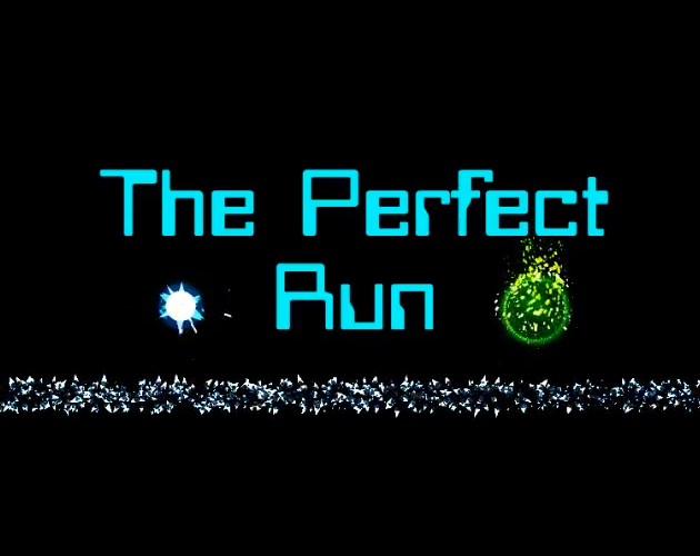 The Perfect Run